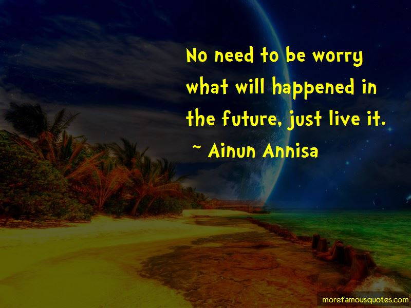 Ainun Annisa Quotes Pictures 2