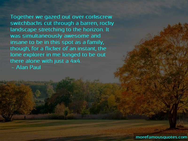 Alan Paul Quotes Pictures 2