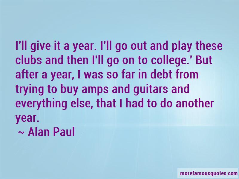 Alan Paul Quotes