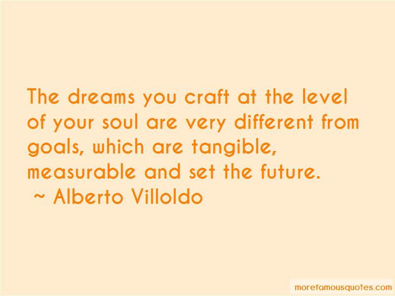 Alberto Villoldo Quotes Pictures 2