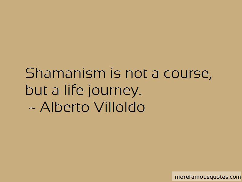 Alberto Villoldo Quotes Pictures 3
