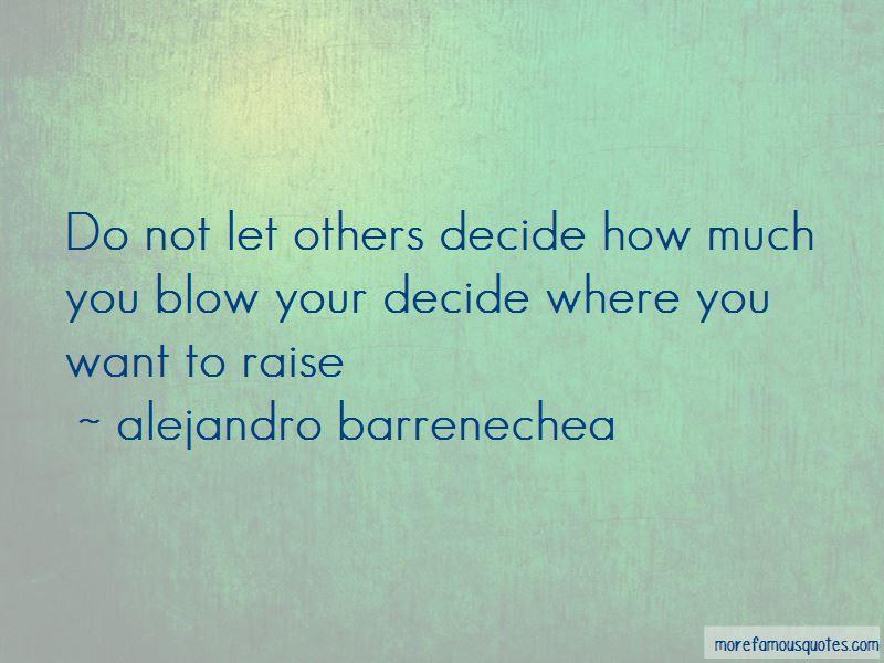 Alejandro Barrenechea Quotes
