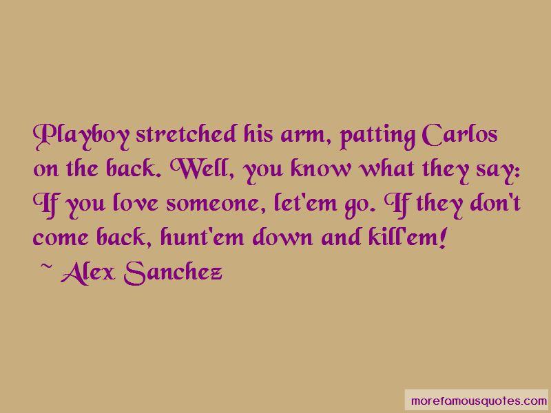 Alex Sanchez Quotes Pictures 2