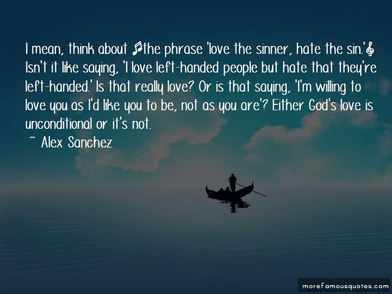 Alex Sanchez Quotes