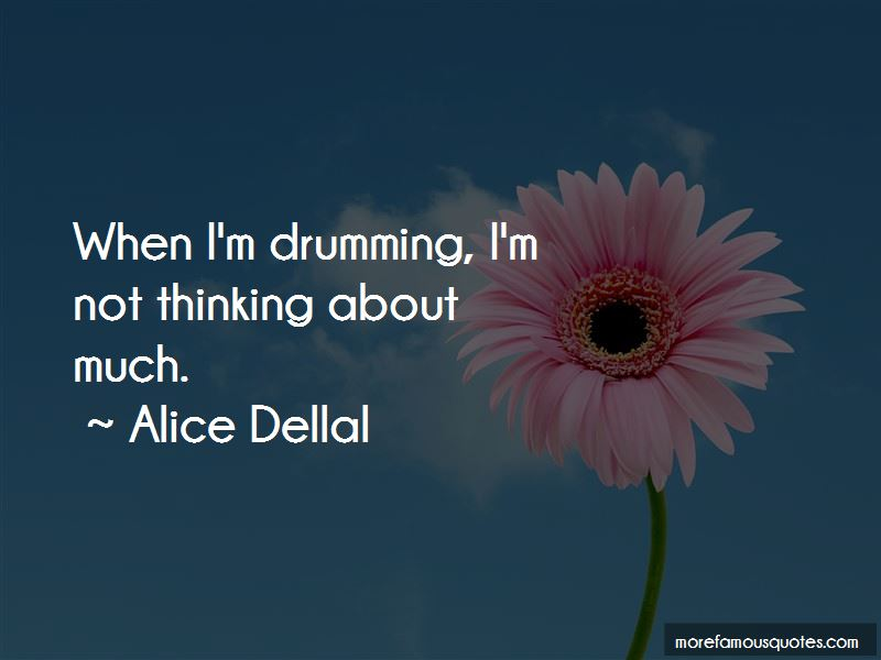 Alice Dellal Quotes Pictures 2
