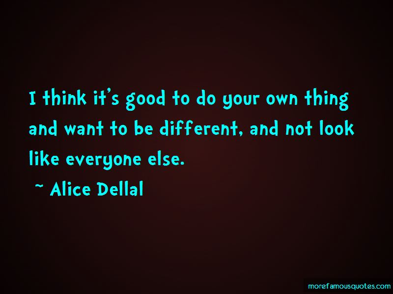 Alice Dellal Quotes Pictures 3