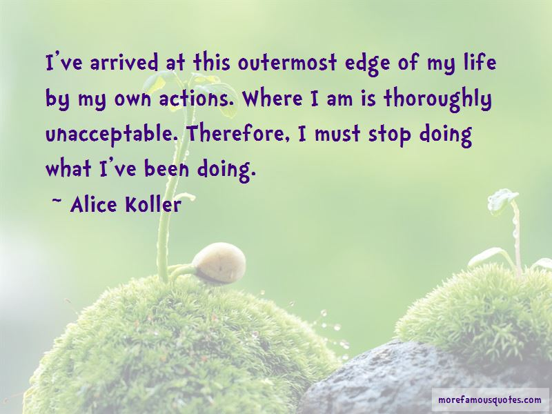 Alice Koller Quotes Pictures 3