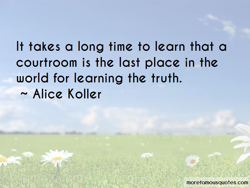 Alice Koller Quotes Pictures 4