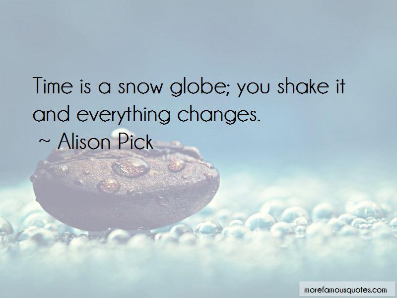 Alison Pick Quotes