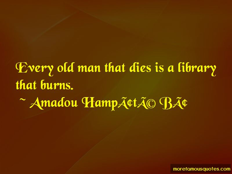 Amadou-Hampate-Ba Quotes Pictures 2