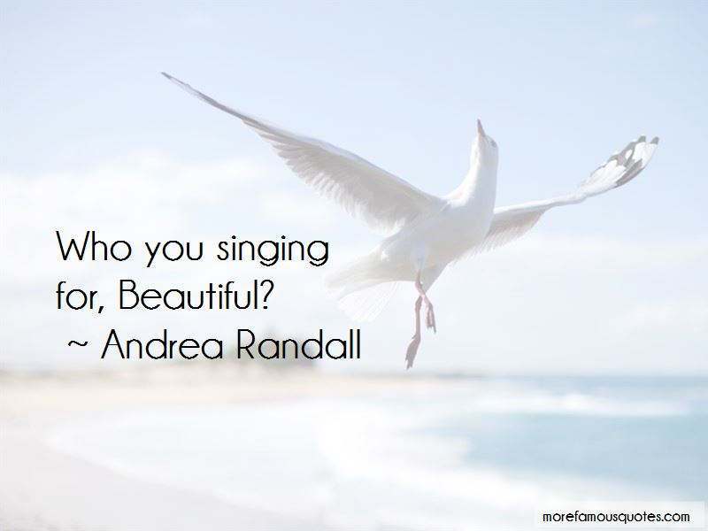 Andrea Randall Quotes Pictures 3