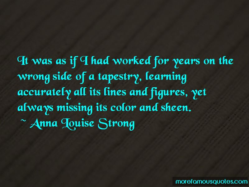 Anna Louise Strong Quotes Pictures 3
