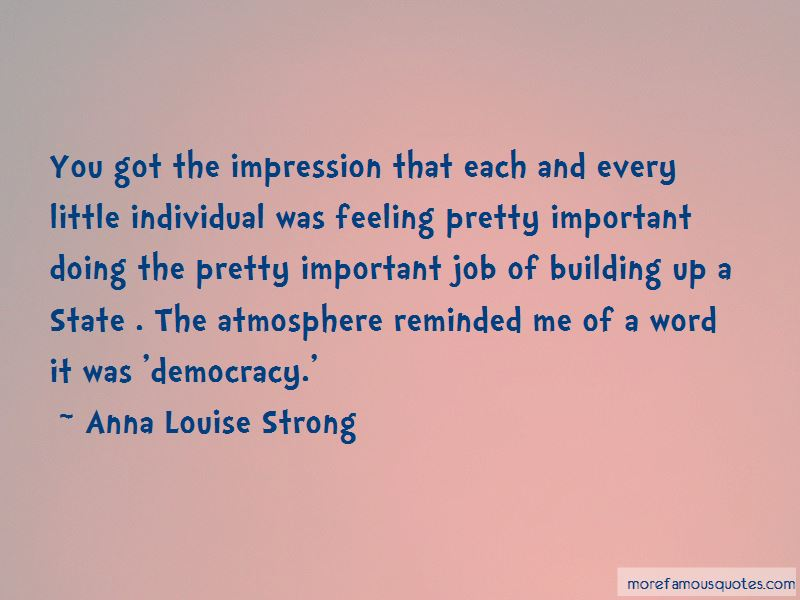 Anna Louise Strong Quotes