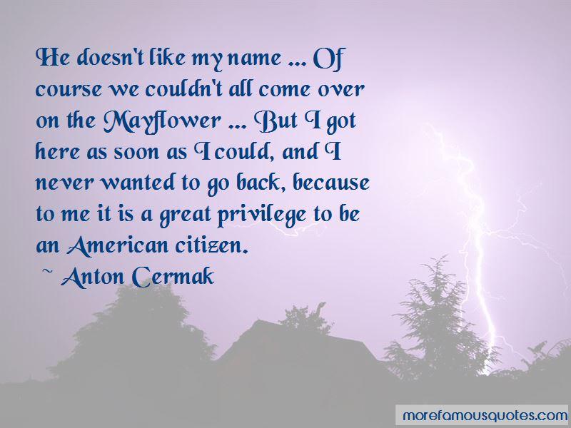 Anton Cermak Quotes Pictures 2