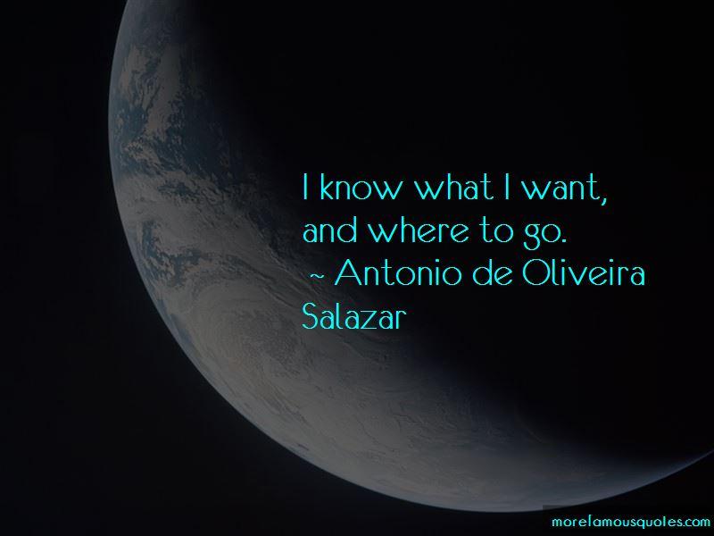 Antonio De Oliveira Salazar Quotes Pictures 3