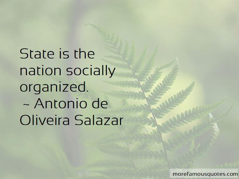 Antonio De Oliveira Salazar Quotes Pictures 4