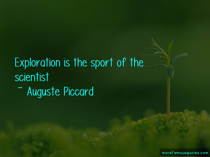 Auguste Piccard Quotes Pictures 2