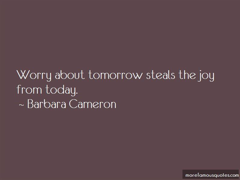 Barbara Cameron Quotes