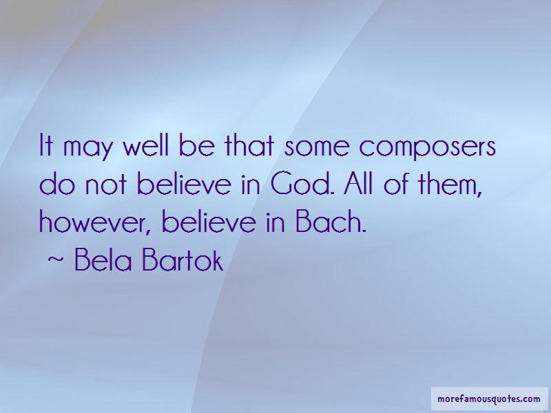 Bela Bartok Quotes Pictures 4