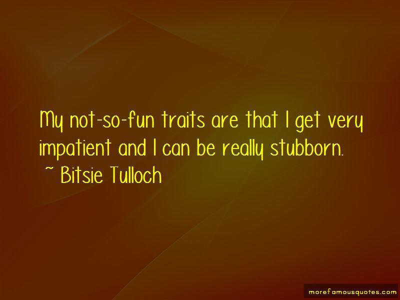 Bitsie Tulloch Quotes Pictures 4