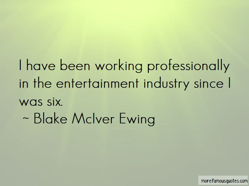 Blake McIver Ewing Quotes Pictures 2