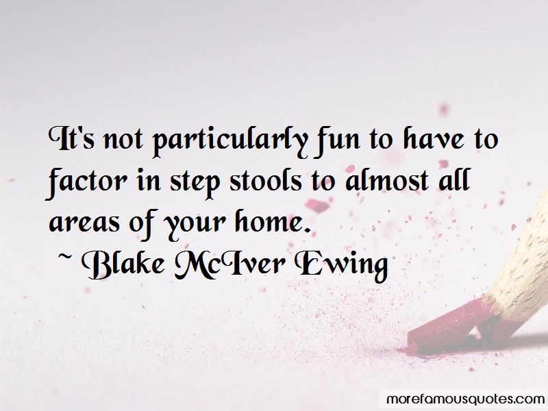 Blake McIver Ewing Quotes Pictures 3