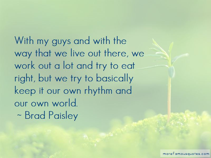 Brad Paisley Quotes Pictures 2