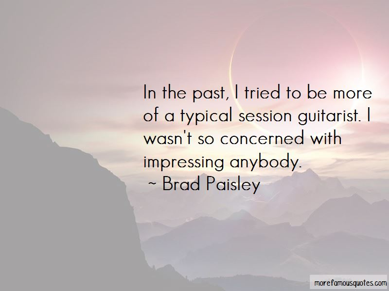 Brad Paisley Quotes Pictures 4