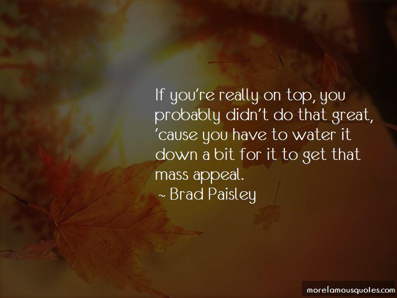 Brad Paisley Quotes