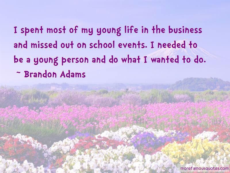Brandon Adams Quotes