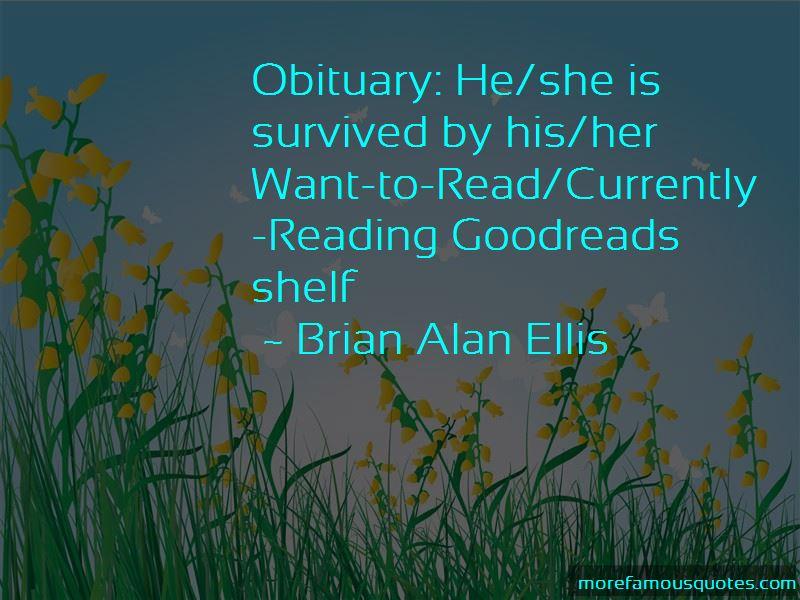 Brian Alan Ellis Quotes Pictures 4