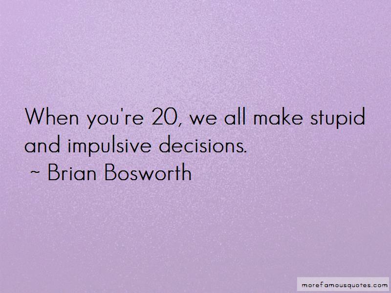 Brian Bosworth Quotes Pictures 4