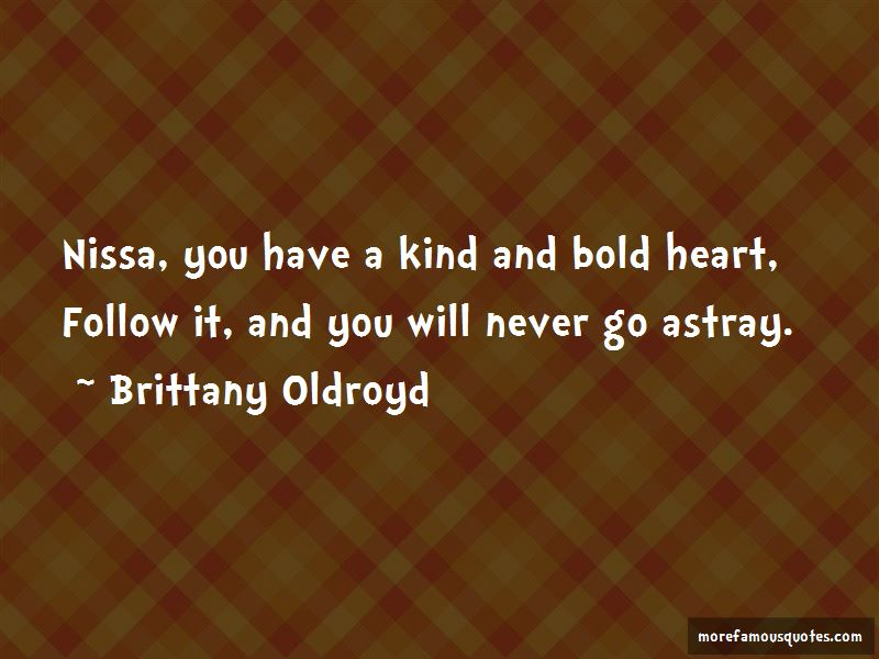 Brittany Oldroyd Quotes