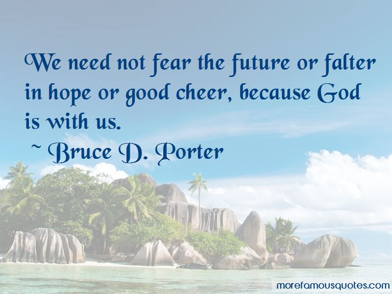 Bruce D. Porter Quotes Pictures 3