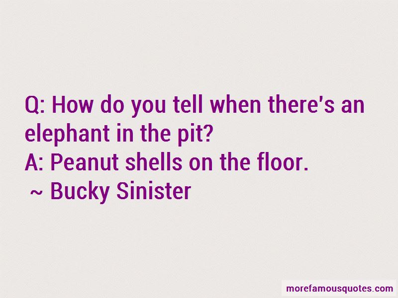 Bucky Sinister Quotes Pictures 4