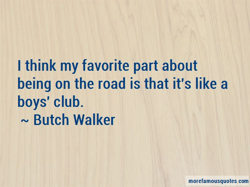 Butch Walker Quotes Pictures 2