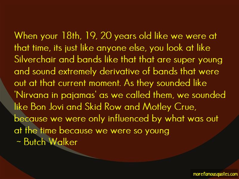 Butch Walker Quotes Pictures 3