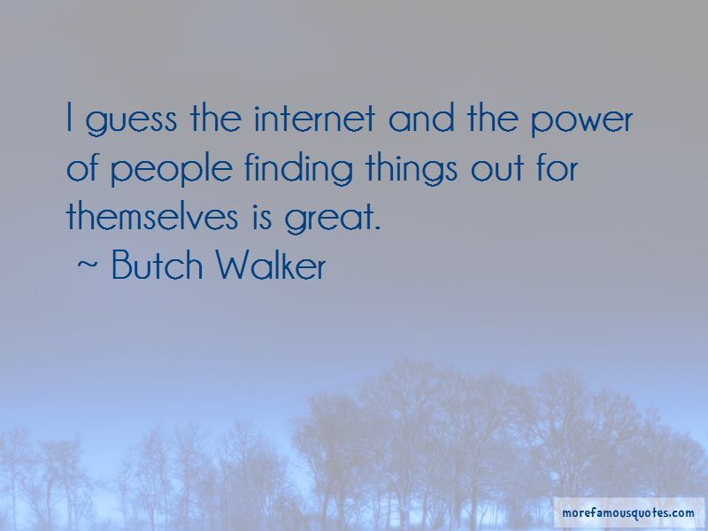 Butch Walker Quotes Pictures 4