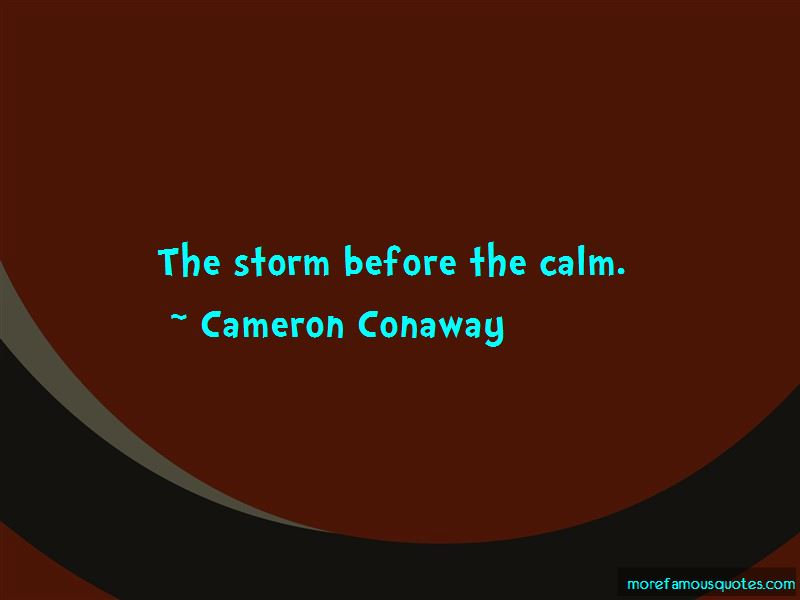 Cameron Conaway Quotes Pictures 2