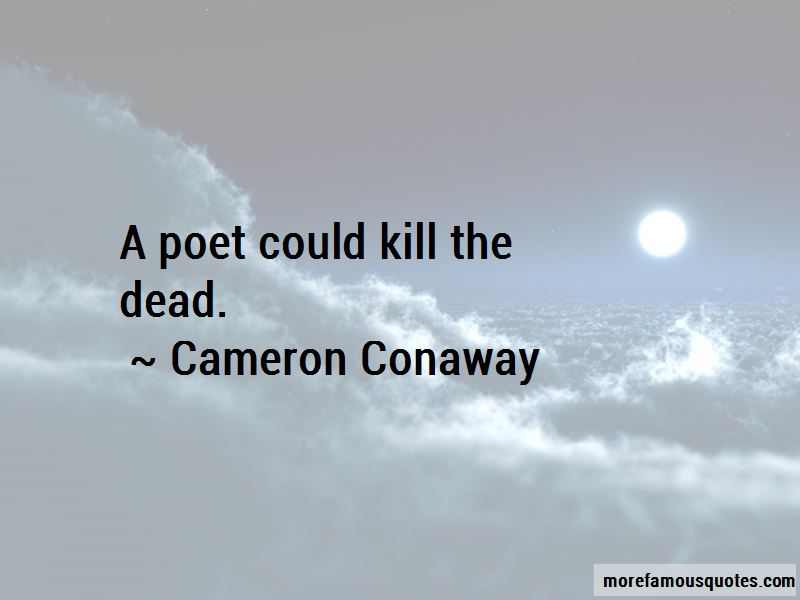 Cameron Conaway Quotes Pictures 3