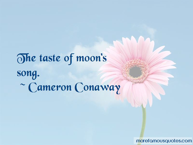 Cameron Conaway Quotes Pictures 4
