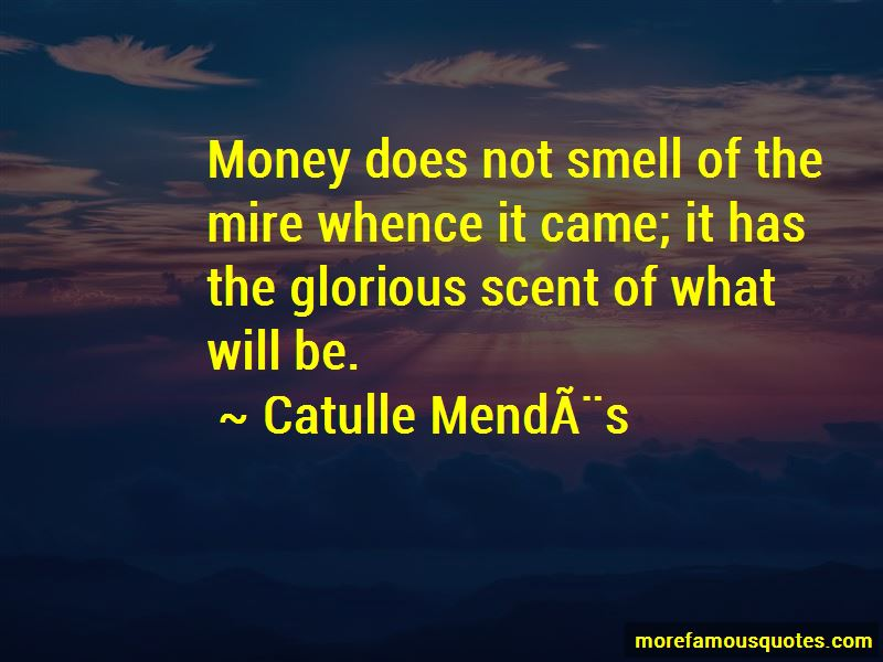 Catulle Mendes Quotes