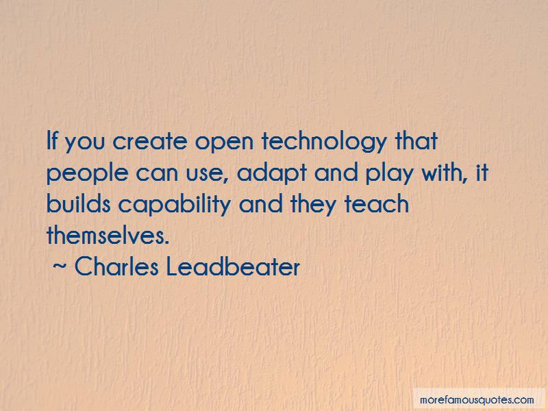 Charles Leadbeater Quotes Pictures 3