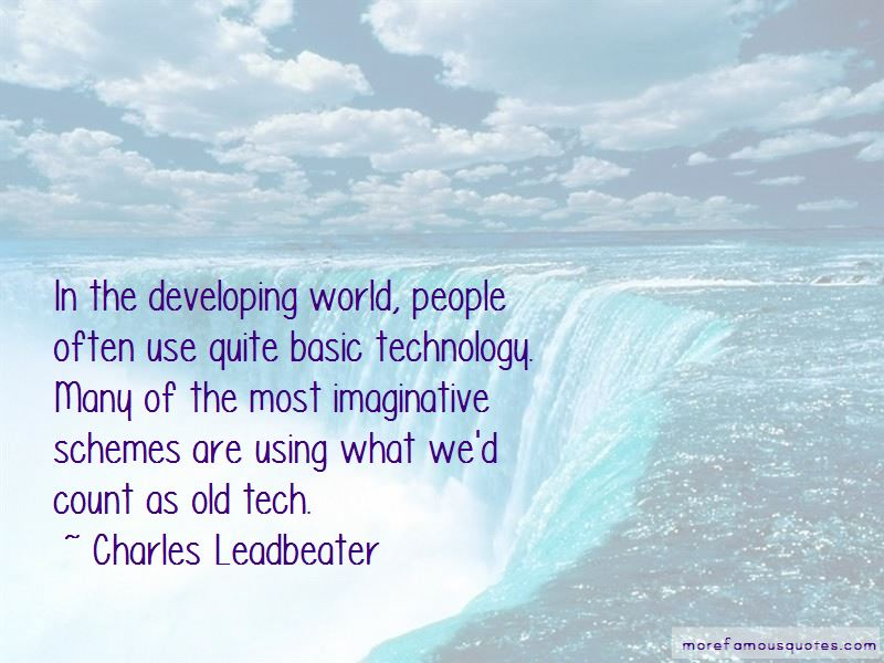 Charles Leadbeater Quotes
