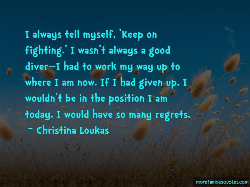 Christina Loukas Quotes