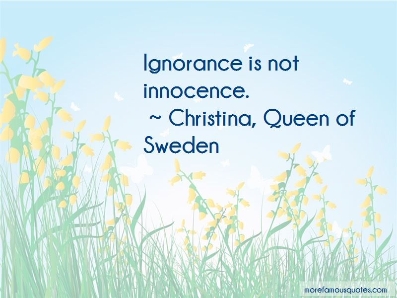 Christina, Queen Of Sweden Quotes Pictures 2