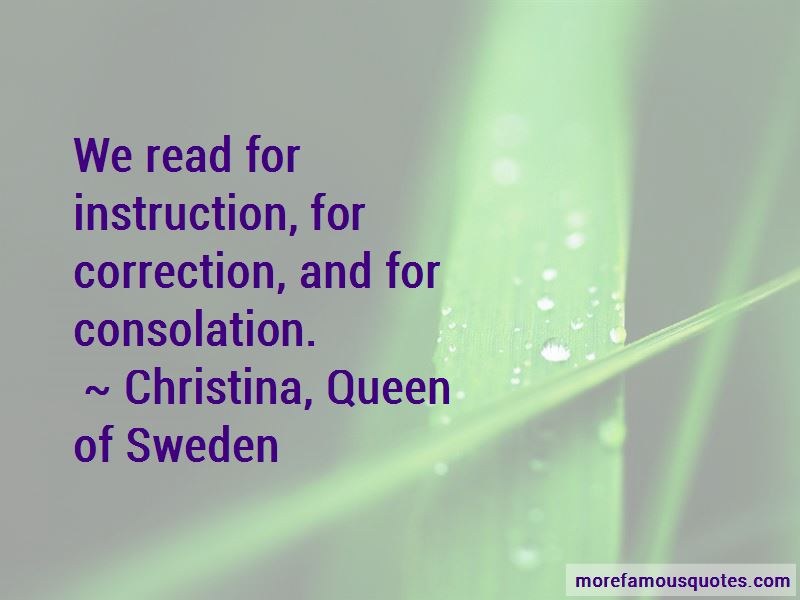 Christina, Queen Of Sweden Quotes