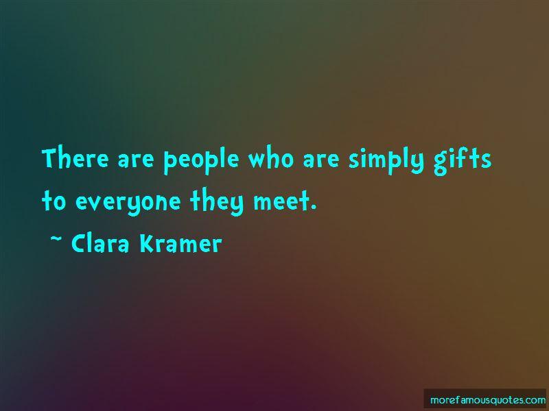 Clara Kramer Quotes