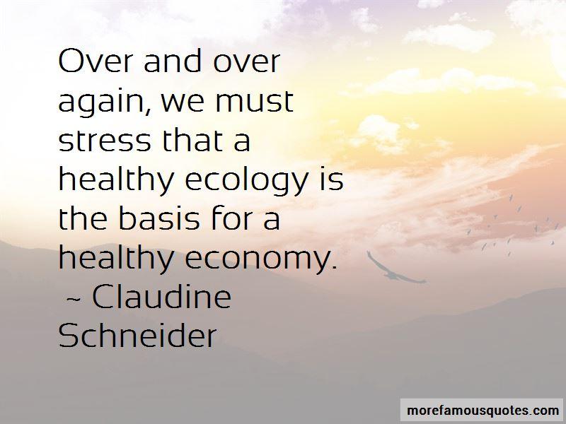 Claudine Schneider Quotes