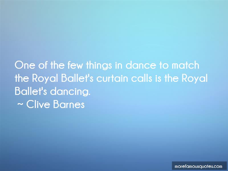 Clive Barnes Quotes Pictures 4